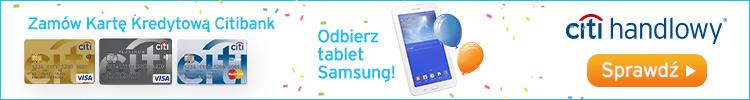 Citibank - tablet Samsung Galaxy Tab 3 za kart� kredytow�!