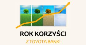 Toyota Bank Agora Tankuj korzysci