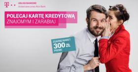 300 zł za wyrobienie karty kredytowej w T-Mobile Usługi Bankowe