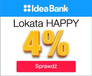 Lokata Happy na 4% w Idea Bank